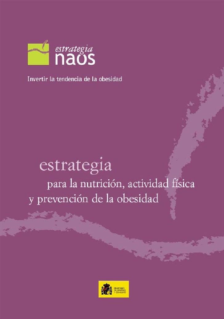 Invertir la tendencia de la obesidad          estrategiapara la nutrición, actividad física  y prevención de la obesidad