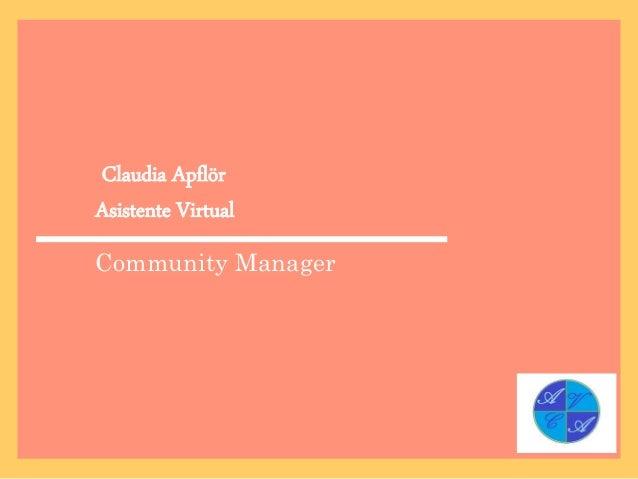 Claudia Apflör Asistente Virtual Community Manager
