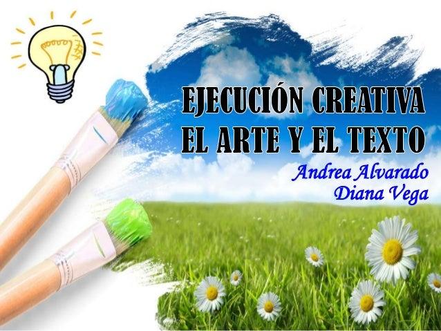 Andrea Alvarado    Diana Vega