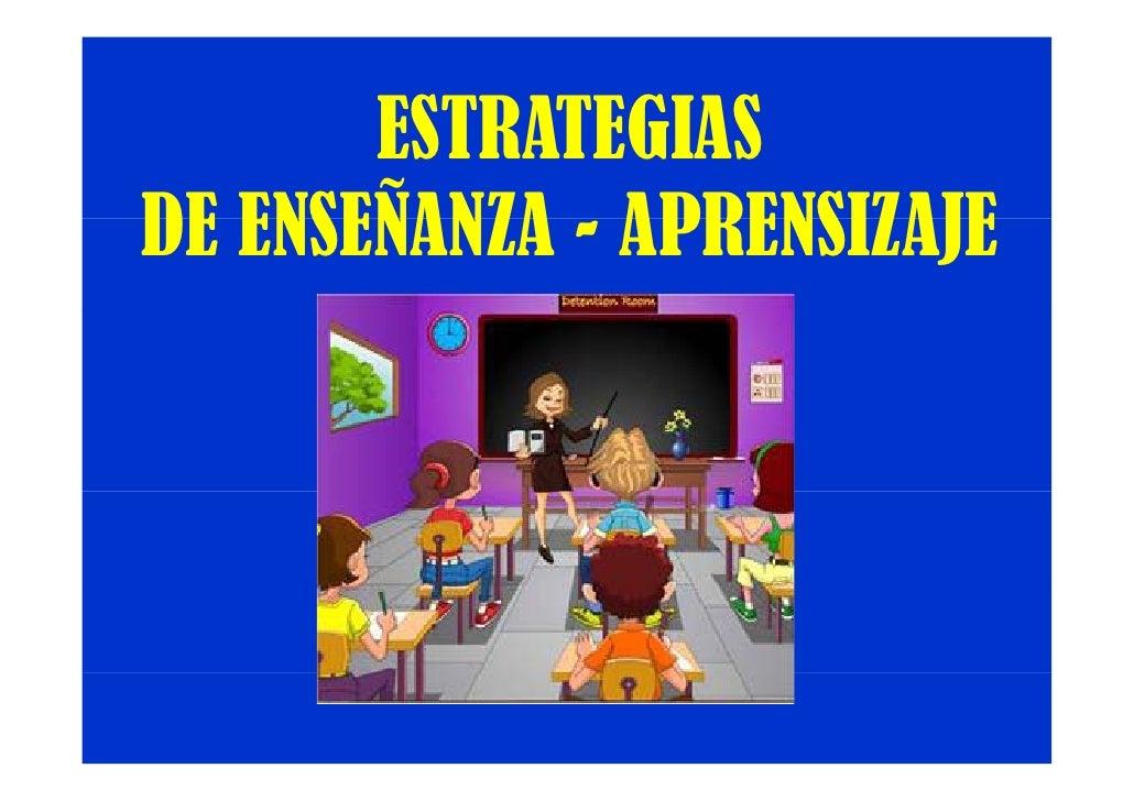 ESTRATEGIAS DE ENSEÑANZA - APRENSIZAJE