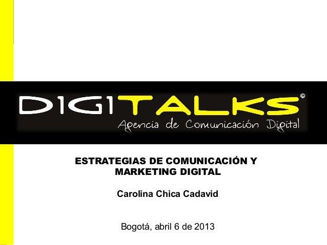 Copyright © TrendHunter.com. All Rights ReservedESTRATEGIAS DE COMUNICACIÓN YMARKETING DIGITALCarolina Chica CadavidBogotá...