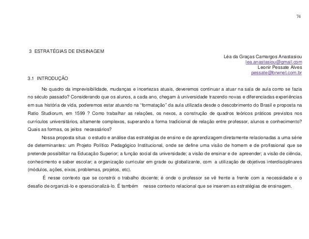74  3 ESTRATÉGIAS DE ENSINAGEM Léa da Graças Camargos Anastasiou lea.anastasiou@gmail.com Leonir Pessate Alves pessate@brw...