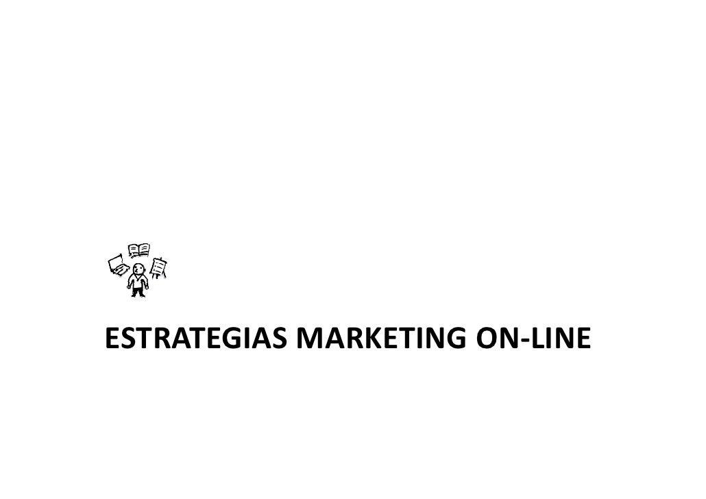 ESTRATEGIAS MARKETING ON-LINE