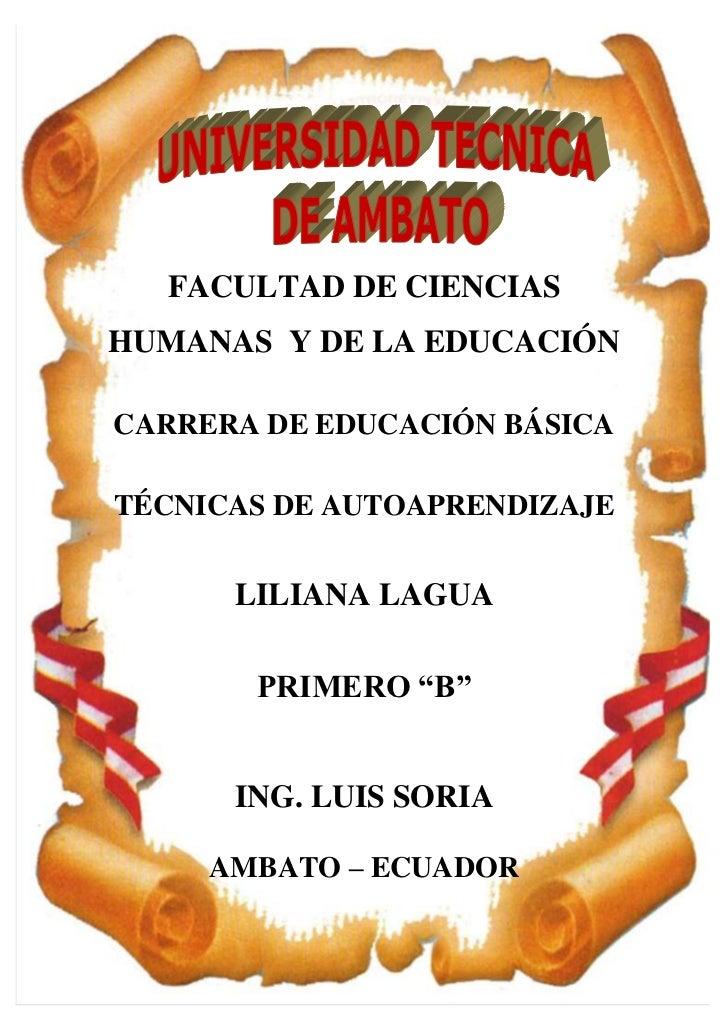 -919195-643960<br />FACULTAD DE CIENCIAS HUMANAS  Y DE LA EDUCACIÓN <br />CARRERA DE EDUCACIÓN BÁSICA<br />TÉCNICAS DE AUT...