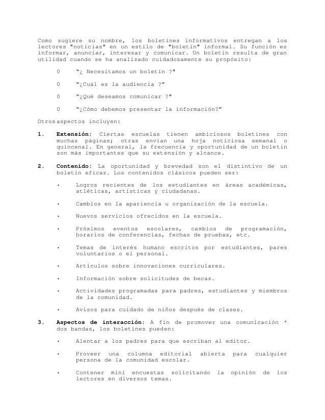 """Como sugiere su nombre, los boletines informativos entregan a loslectores """"noticias"""" en un estilo de """"boletín"""" informal. S..."""