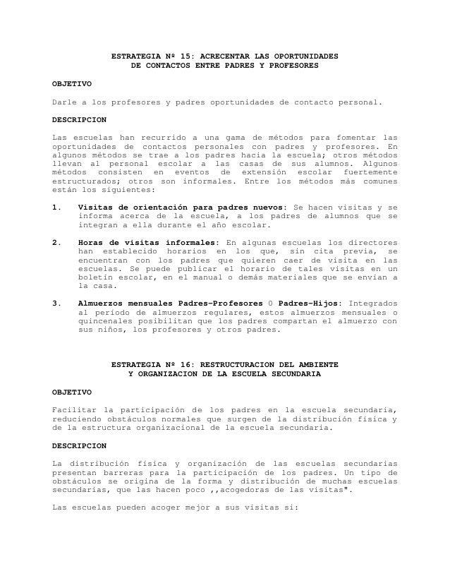 ESTRATEGIA Nº 15: ACRECENTAR LAS OPORTUNIDADES                  DE CONTACTOS ENTRE PADRES Y PROFESORESOBJETIVODarle a los ...