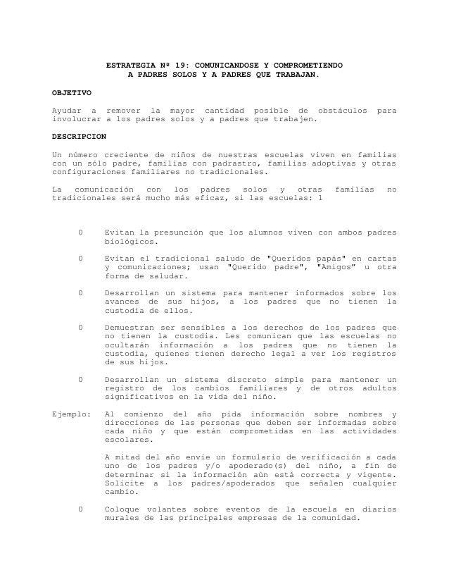 ESTRATEGIA Nº 19: COMUNICANDOSE Y COMPROMETIENDO               A PADRES SOLOS Y A PADRES QUE TRABAJAN.OBJETIVOAyudar a rem...