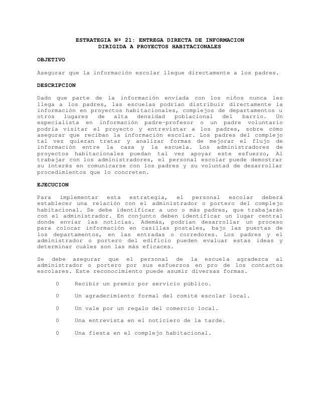 ESTRATEGIA Nº 21: ENTREGA DIRECTA DE INFORMACION                   DIRIGIDA A PROYECTOS HABITACIONALESOBJETIVOAsegurar que...