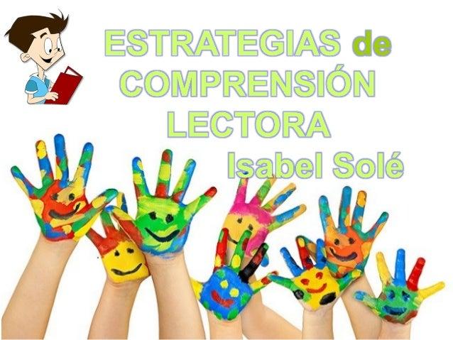 "Ref. ""Estrategias de Lectura – Isabel Solé"""