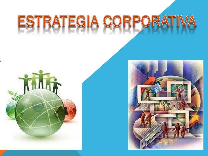 DEFINICION DE ESTRATEGIA determinación del propósito (o misión) y de los objetivos  básicos a largo plazo de una empresa...