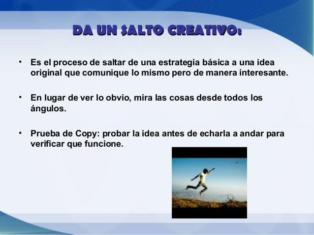 OBJETIVOS DEL MENSAJE EN    LAS ESTRATEGIAS       CREATIVAS• PERCEPCIÓN:Crear atención, consciencia, interés, reconocimien...