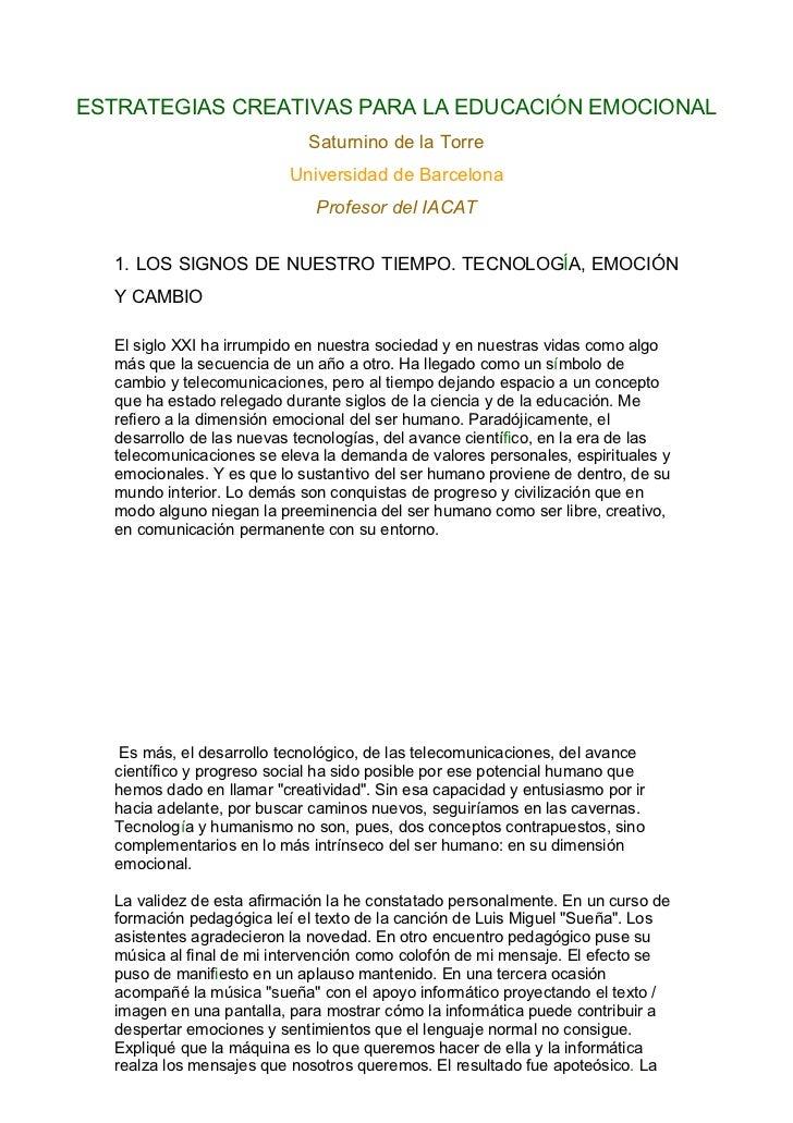 ESTRATEGIAS CREATIVAS PARA LA EDUCACIÓN EMOCIONAL                            Saturnino de la Torre                        ...