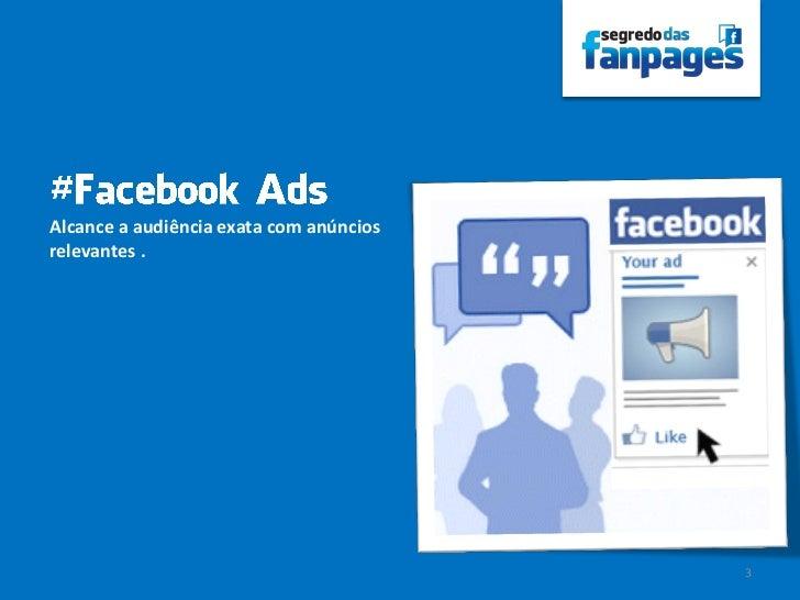Alcance a audiência exata com anúnciosrelevantes .                                         3