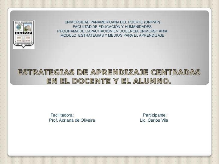 UNIVERSIDAD PANAMERICANA DEL PUERTO (UNIPAP)           FACULTAD DE EDUCACIÓN Y HUMANIDADES    PROGRAMA DE CAPACITACIÓN EN ...