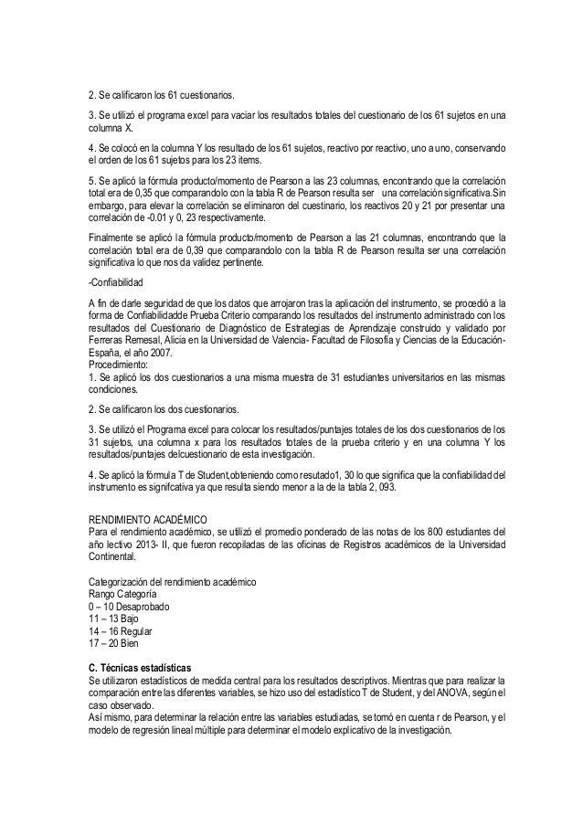 2. Se calificaron los 61 cuestionarios. 3. Se utilizó el programa excel para vaciar los resultados totales del cuestionari...