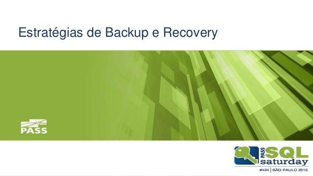 Estratégias de Backup e Recovery