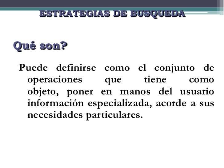 Estrategias de búsqueda Slide 2