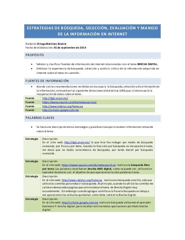 ESTRATEGIAS DE BÚSQUEDA, SELECCIÓN, EVALUACIÓN Y MANEJO  DE LA INFORMACIÓN EN INTERNET  Elaboró: Ortega Martínez Beatriz  ...