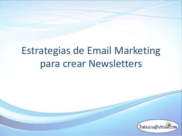 Estrategias de Email Marketing para crear Newsletters