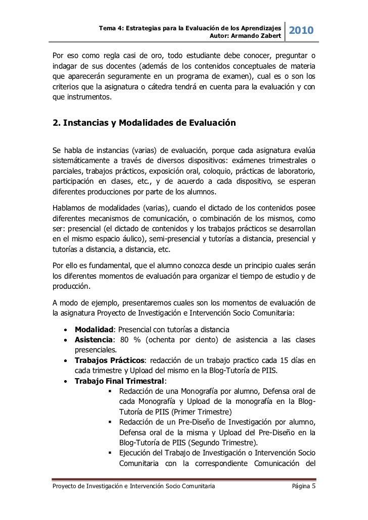 Tema 4: Estrategias para la Evaluación de los Aprendizajes                                                    Autor: Arman...