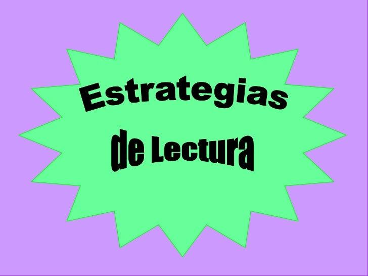 Estrategias<br />de Lectura<br />