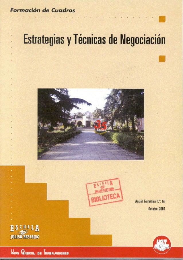 """ESTRATEGIAS Y TÉCNICAS DE NEGOCIACIÓN ESCUELA """"JULIÁN BESTEIRO"""" .FORMACIÓN DE CUADROS"""
