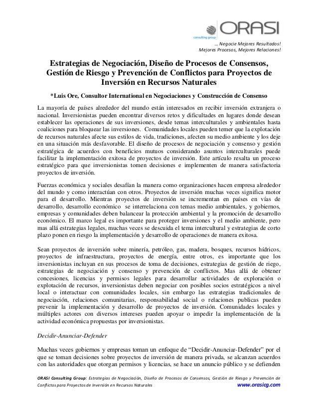 … Negocie Mejores Resultados! Mejores Procesos, Mejores Relaciones! ORASI Consulting Group: Estrategias de Negociación, Di...
