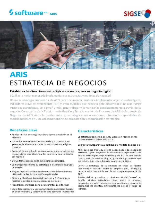 ARIS FACT SHEET Beneficios clave • Realice análisis estratégicos e investigue su posición en el mercado. • Utilice los esc...