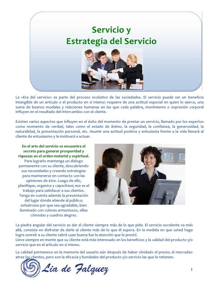 Servicio y                              Estrategia del ServicioLa «Era del servicio» es parte del proceso evolutivo de las...