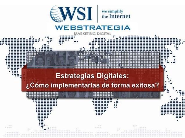 Temario 1. ¿Qué son las estrategias digitales? 2. Marco de trabajo para la planificación de Estrategias Digitales 3. ¿Cómo...