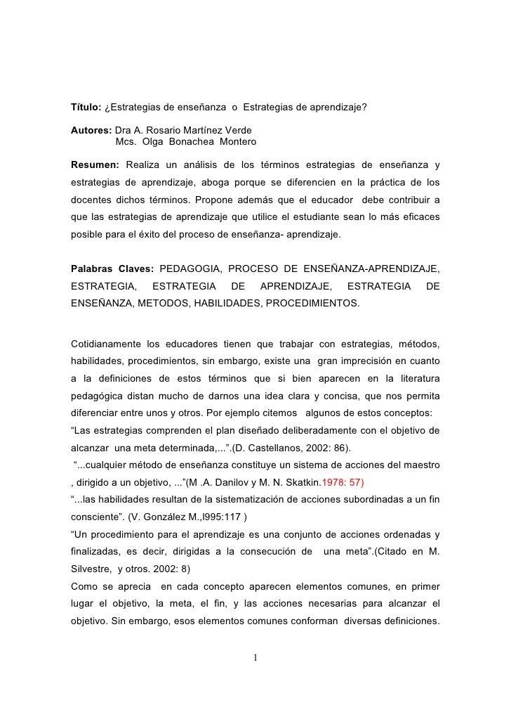 Título: ¿Estrategias de enseñanza o Estrategias de aprendizaje?Autores: Dra A. Rosario Martínez Verde         Mcs. Olga Bo...