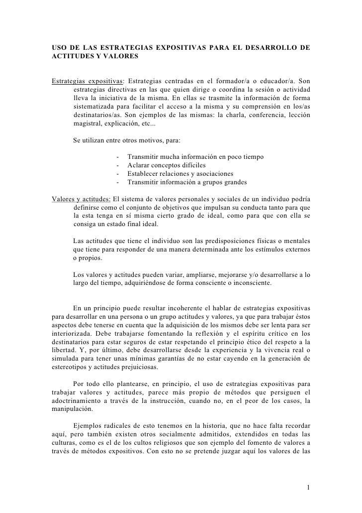USO DE LAS ESTRATEGIAS EXPOSITIVAS PARA EL DESARROLLO DEACTITUDES Y VALORESEstrategias expositivas: Estrategias centradas ...