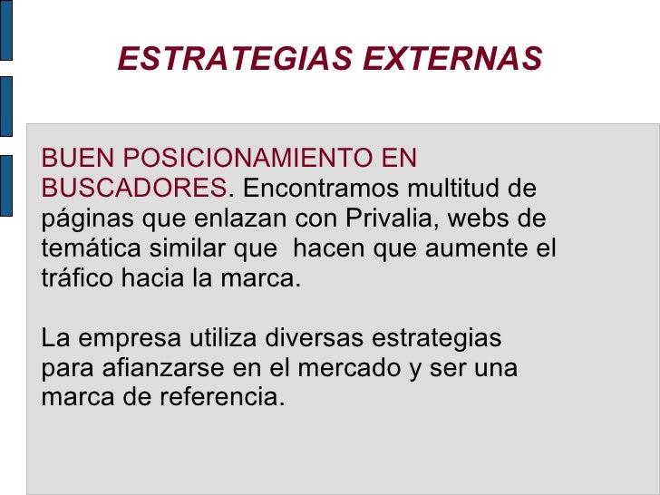 ESTRATEGIAS EXTERNAS BUEN POSICIONAMIENTO EN BUSCADORES . Encontramos multitud de páginas que enlazan con Privalia, webs d...