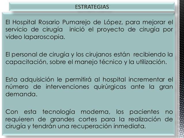El Hospital Rosario Pumarejo de López, para mejorar el servicio de cirugía inició el proyecto de cirugía por video laparos...