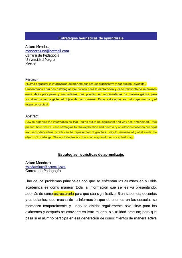 Estrategias heurísticas de aprendizaje Arturo Mendoza mendozaluna@hotmail.com Carrera de Pedagogía Universidad Magna Méxic...