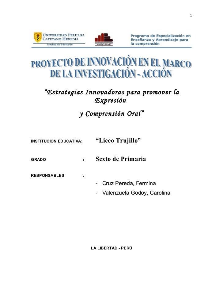 """1     """"Estrategias Innovadoras para promover la                     Expresión                    y Comprensión Oral""""INSTIT..."""