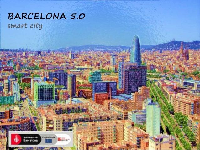 BARCELONA 5.0 smart city