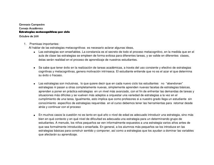 Gimnasio CampestreConsejo AcadémicoEstrategias metacognitivas por cicloOctubre de 2011   1.   Premisas importantes:       ...