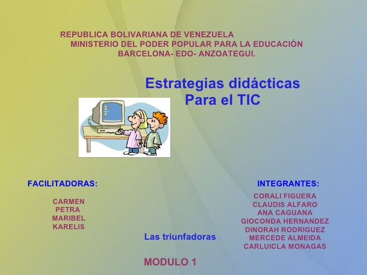 REPUBLICA BOLIVARIANA DE VENEZUELA MINISTERIO DEL PODER POPULAR PARA LA EDUCACIÓN BARCELONA- EDO- ANZOATEGUI. MODULO 1 FAC...