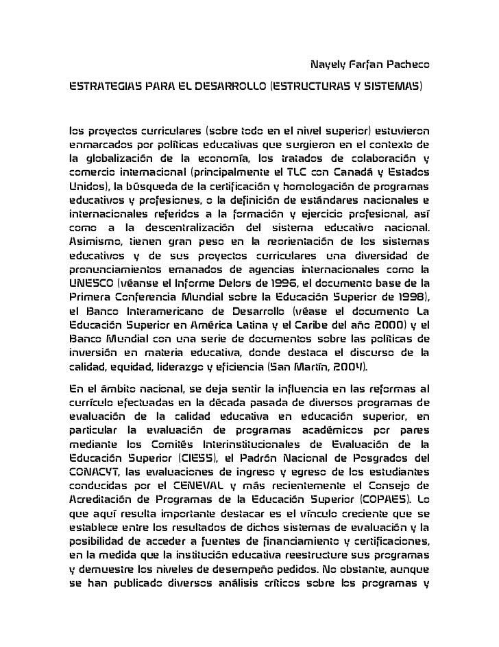 Nayely Farfan PachecoESTRATEGIAS PARA EL DESARROLLO (ESTRUCTURAS Y SISTEMAS)los proyectos curriculares (sobre todo en el n...