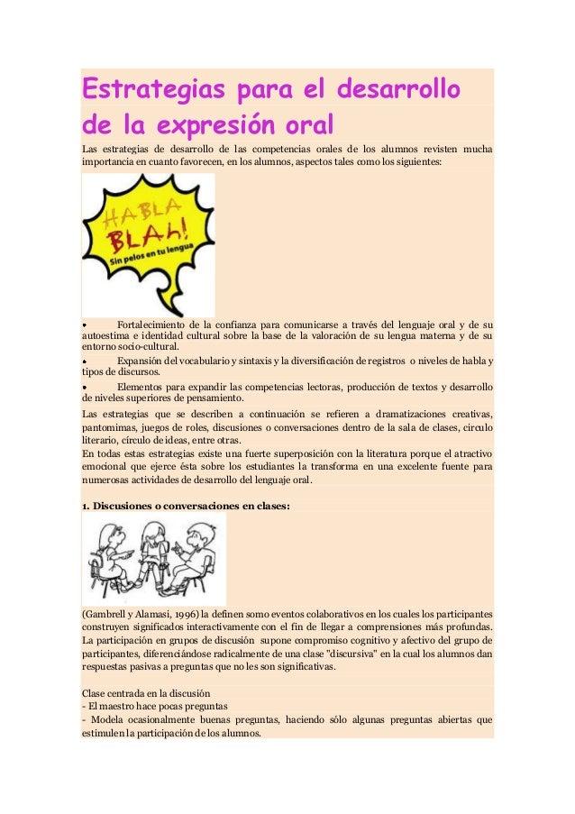Estrategias para el desarrollo de la expresión oral Las estrategias de desarrollo de las competencias orales de los alumno...