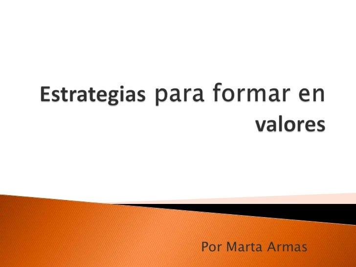 Por Marta Armas