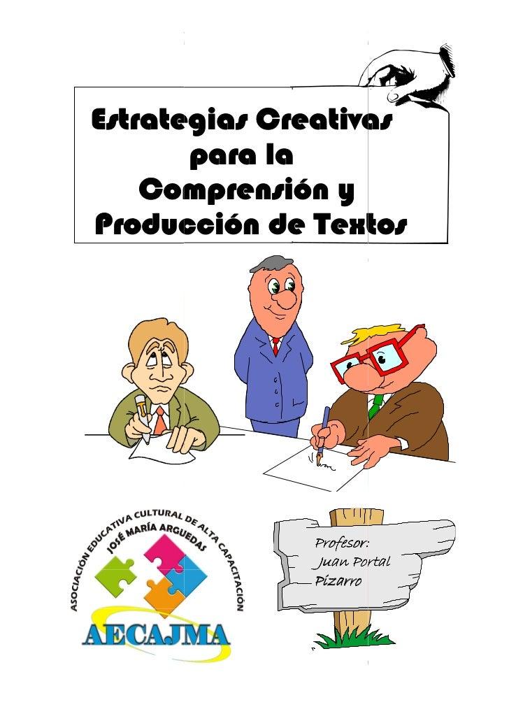 ESTRATEGIAS CREATIVAS PARA LA COMPRENSION Y PRODUCCIÓN DE TEXTOS                                                          ...