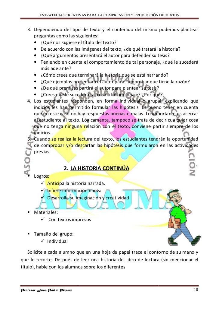ESTRATEGIAS CREATIVAS PARA LA COMPRENSION Y PRODUCCIÓN DE TEXTOS      3. Dependiendo del tipo de texto y el contenido del ...