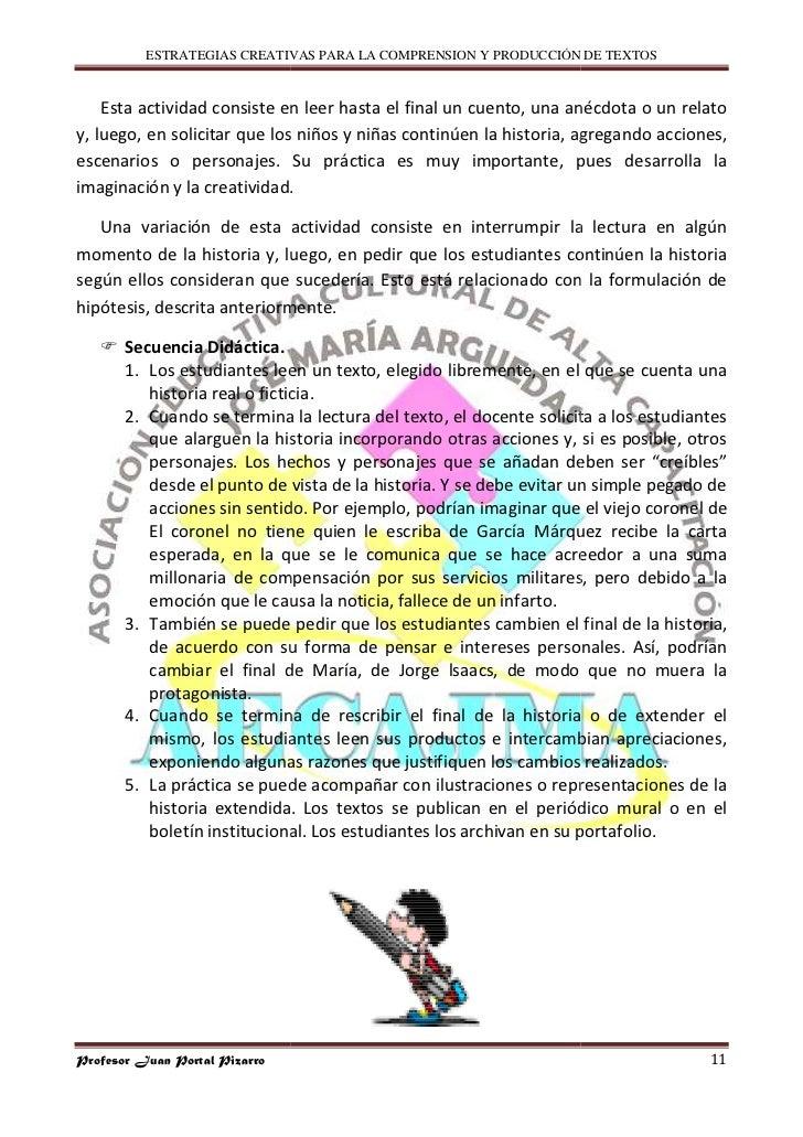 ESTRATEGIAS CREATIVAS PARA LA COMPRENSION Y PRODUCCIÓN DE TEXTOS       Esta actividad consiste en leer hasta el final un c...