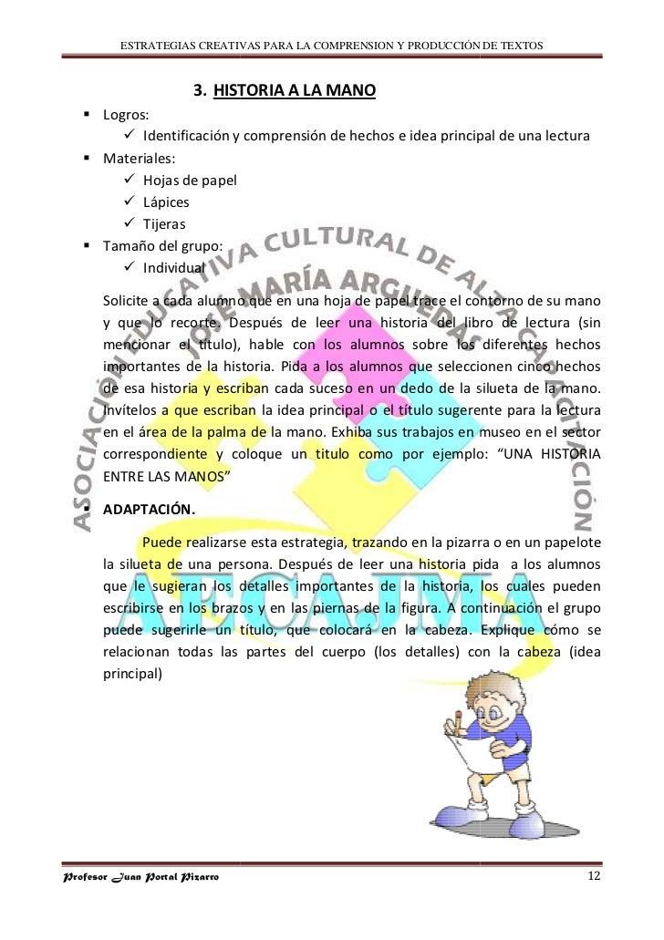 ESTRATEGIAS CREATIVAS PARA LA COMPRENSION Y PRODUCCIÓN DE TEXTOS                           3. HISTORIA A LA MANO        Lo...