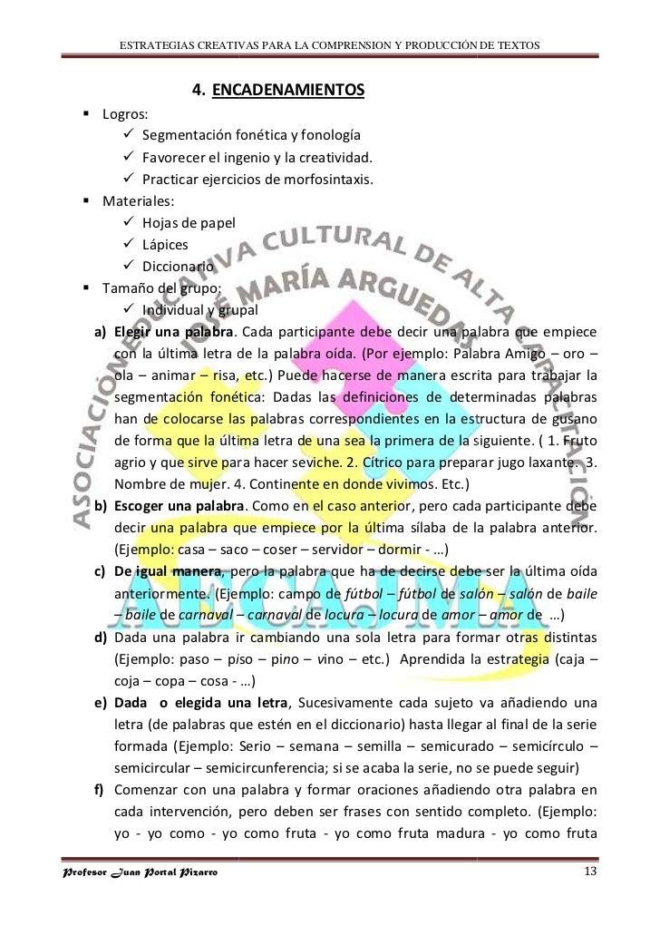 ESTRATEGIAS CREATIVAS PARA LA COMPRENSION Y PRODUCCIÓN DE TEXTOS                           4. ENCADENAMIENTOS        Logro...
