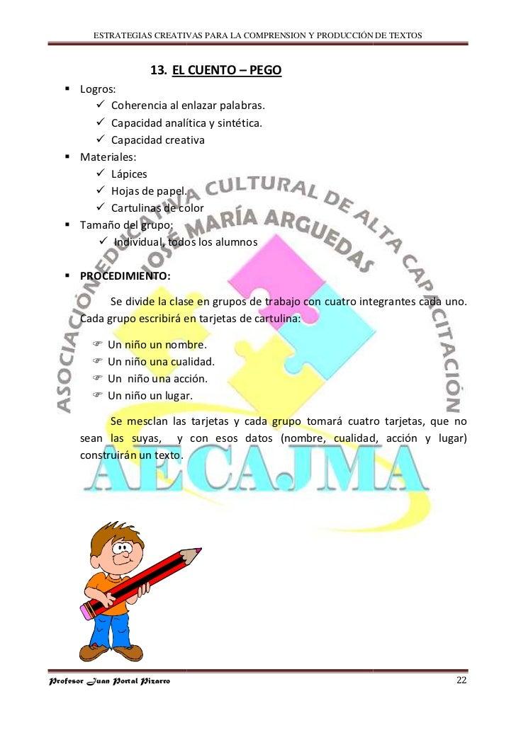 ESTRATEGIAS CREATIVAS PARA LA COMPRENSION Y PRODUCCIÓN DE TEXTOS                           13. EL CUENTO – PEGO        Log...
