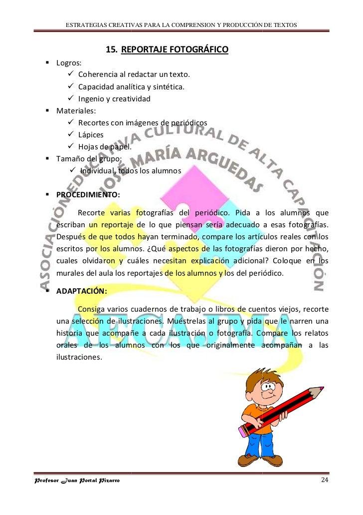 ESTRATEGIAS CREATIVAS PARA LA COMPRENSION Y PRODUCCIÓN DE TEXTOS                           15. REPORTAJE FOTOGRÁFICO      ...