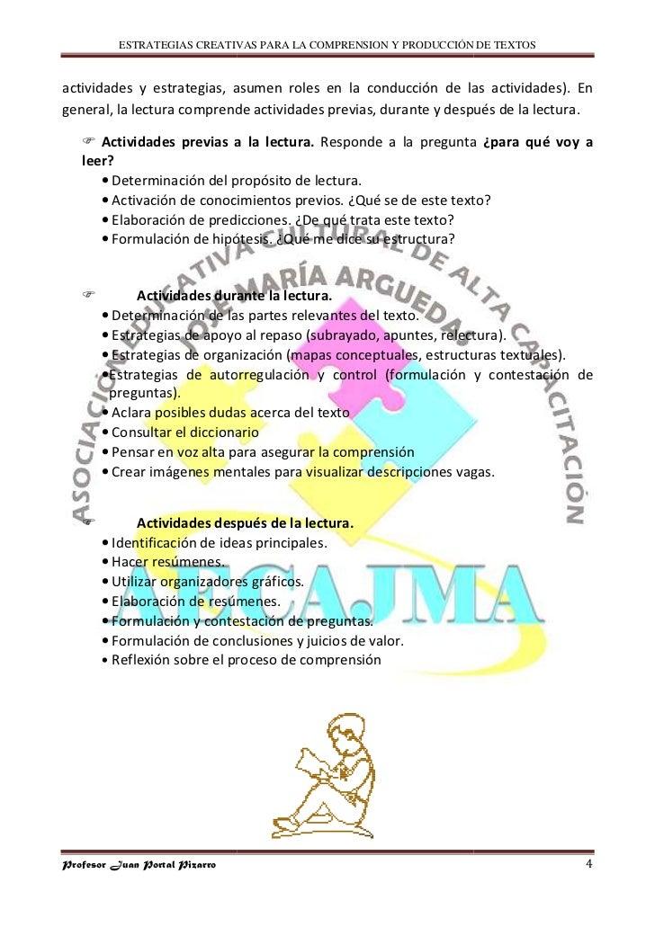 ESTRATEGIAS CREATIVAS PARA LA COMPRENSION Y PRODUCCIÓN DE TEXTOS   actividades y estrategias, asumen roles en la conducció...